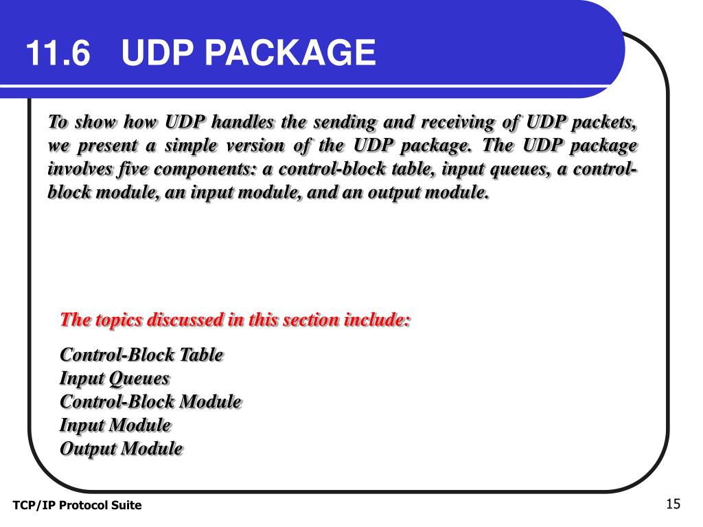 11.6   UDP PACKAGE