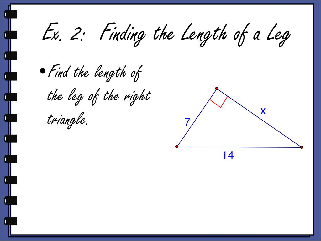Find the length of the leg of the right triangle.