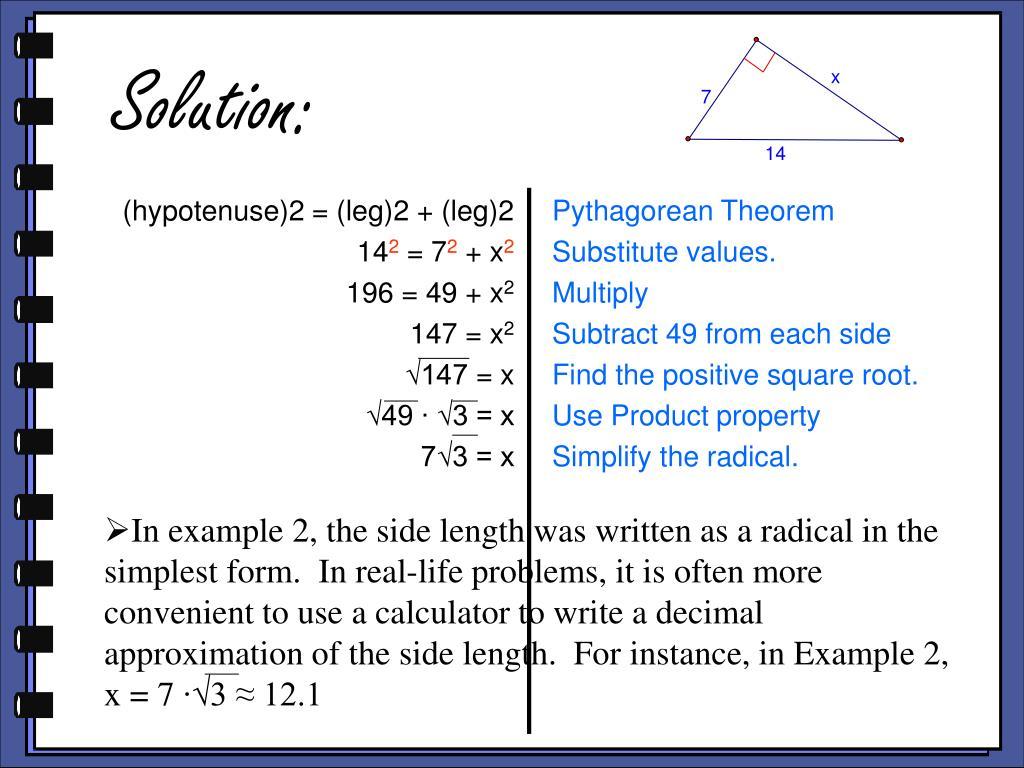 (hypotenuse)2 = (leg)2 + (leg)2