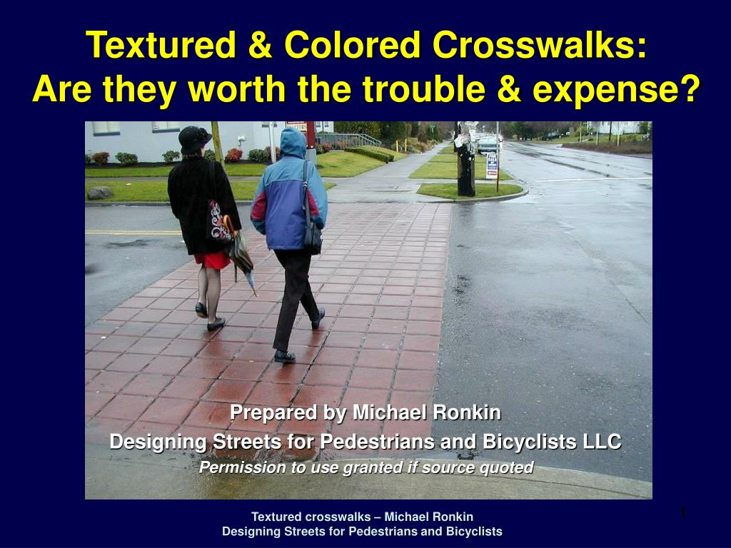 Textured & Colored Crosswalks: