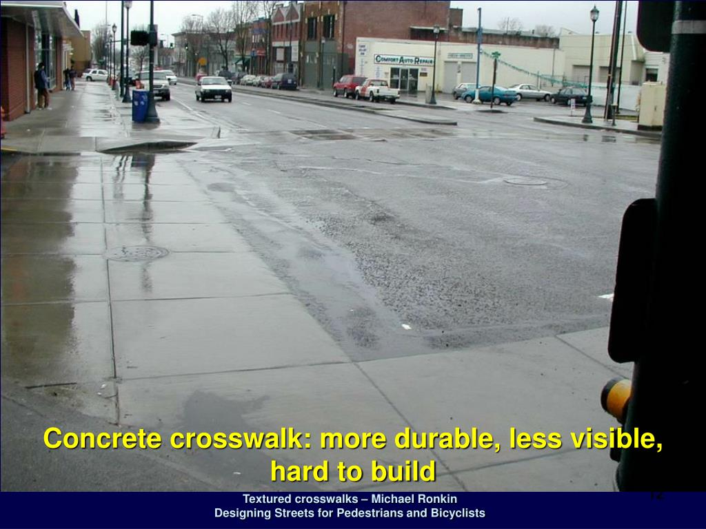 Concrete crosswalk: more durable, less visible,