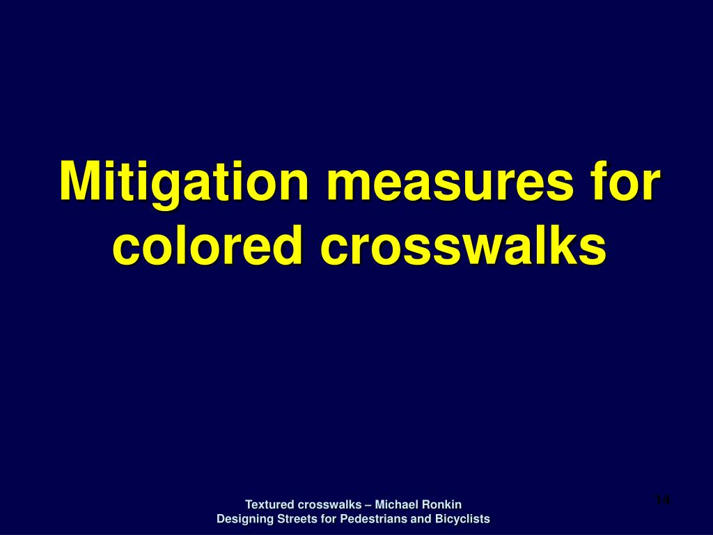 Mitigation measures for colored crosswalks