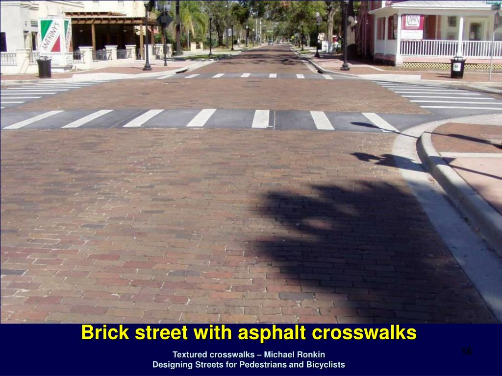 Brick street with asphalt crosswalks