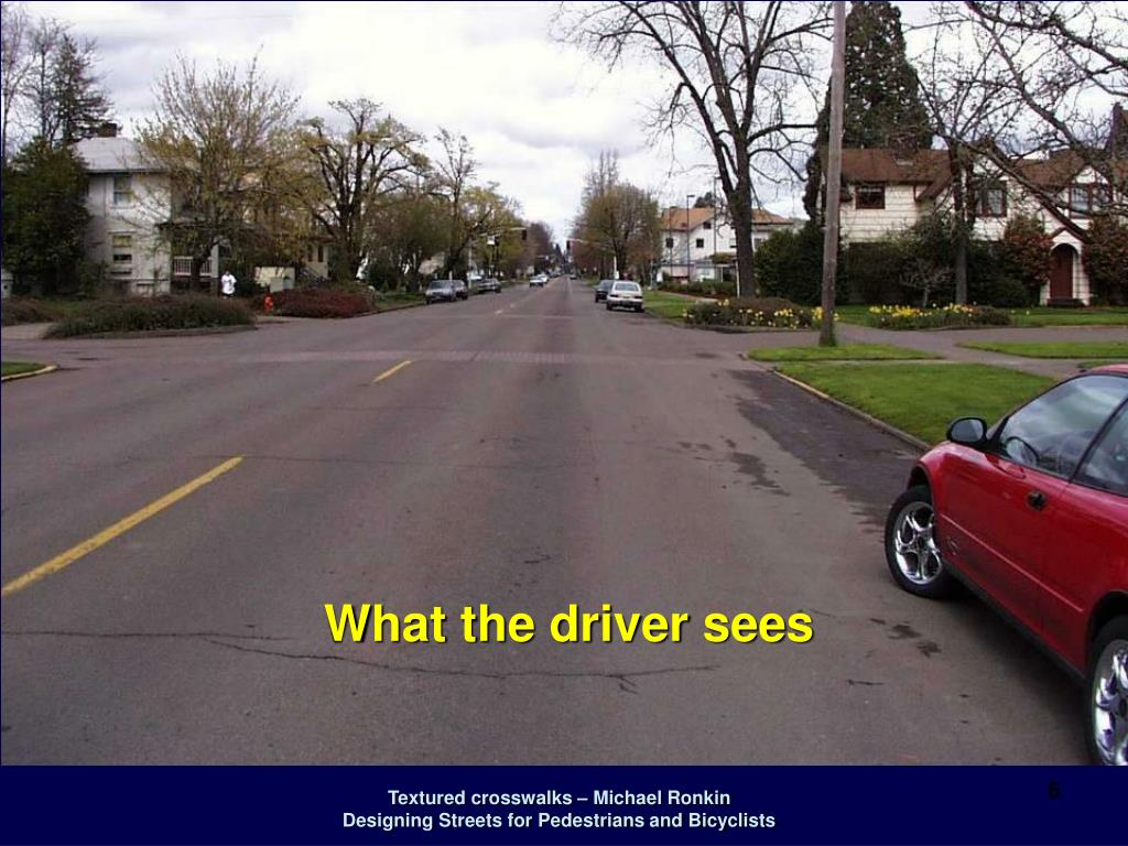What the driver sees
