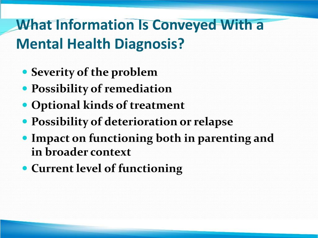 What Information Is Conveyed With a Mental Health Diagnosis?