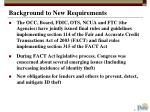 background to new requirements