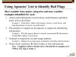 using agencies list to identify red flags