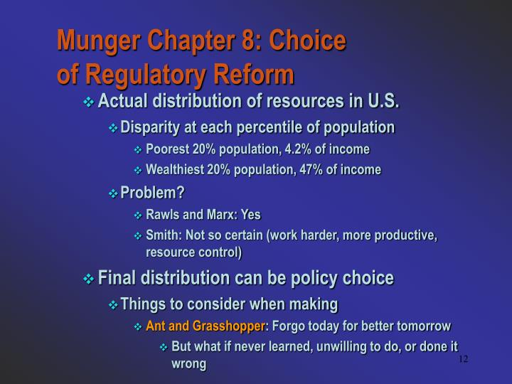 Munger Chapter 8: Choice of Regulatory Reform