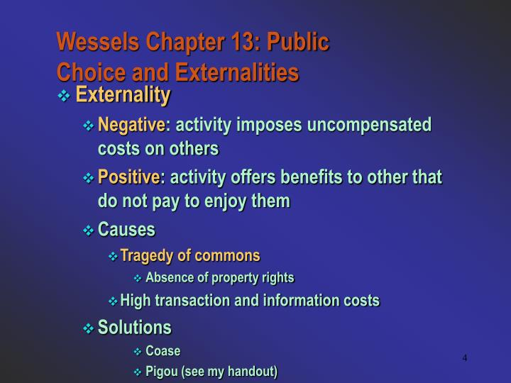 Wessels Chapter 13: Public Choice and Externalities