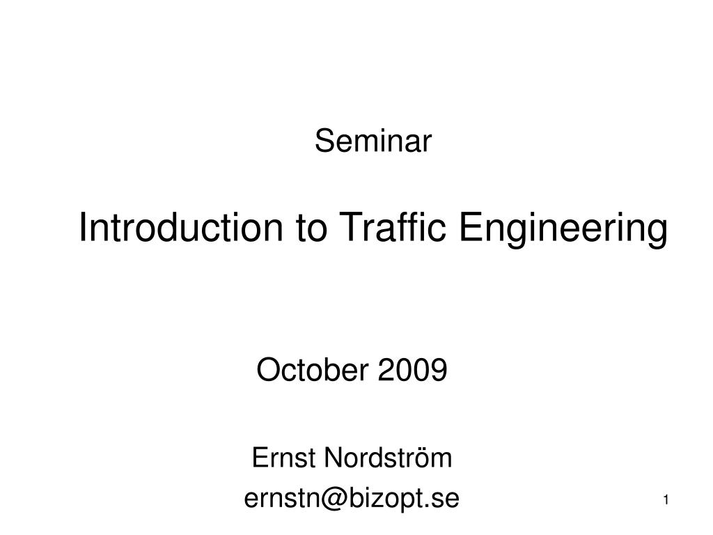 seminar introduction to traffic engineering l.