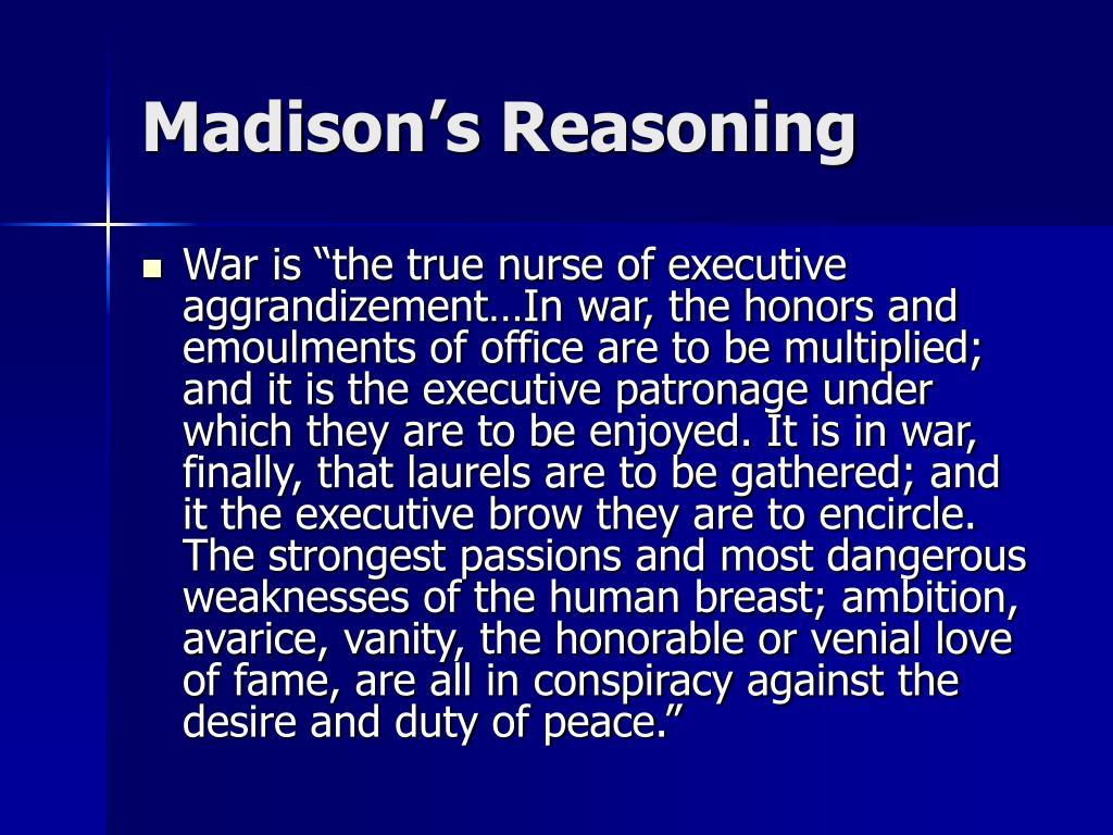 Madison's Reasoning