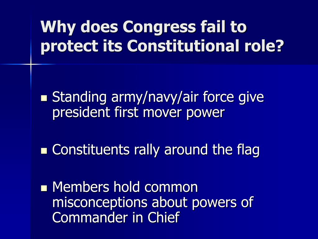 Why does Congress fail to protect its Constitutional role?