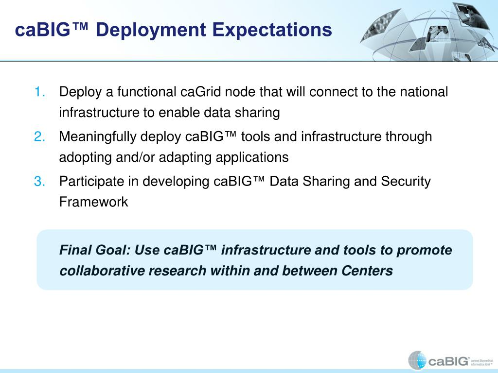 caBIG™ Deployment Expectations