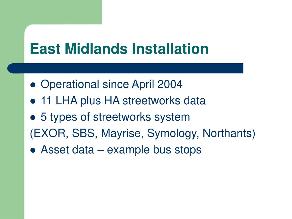 East Midlands Installation