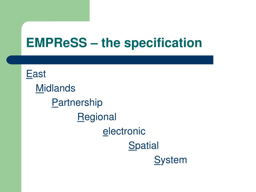 EMPReSS – the specification