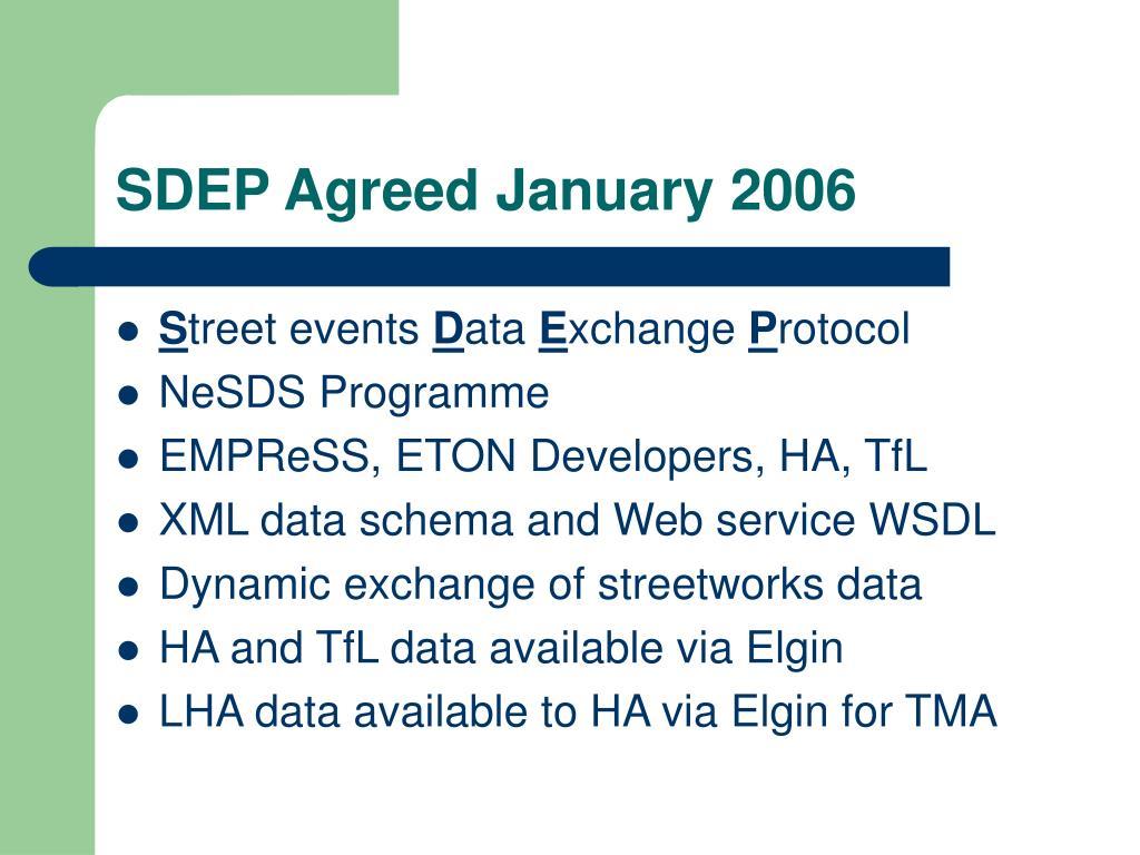 SDEP Agreed January 2006