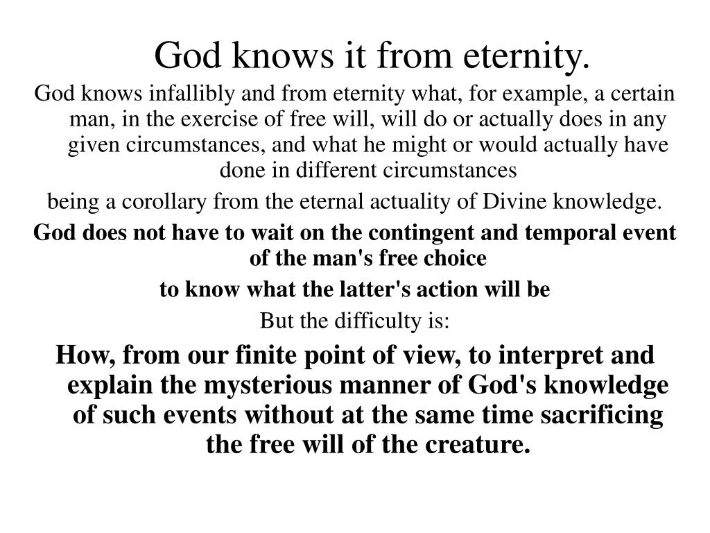 God knows it from eternity.