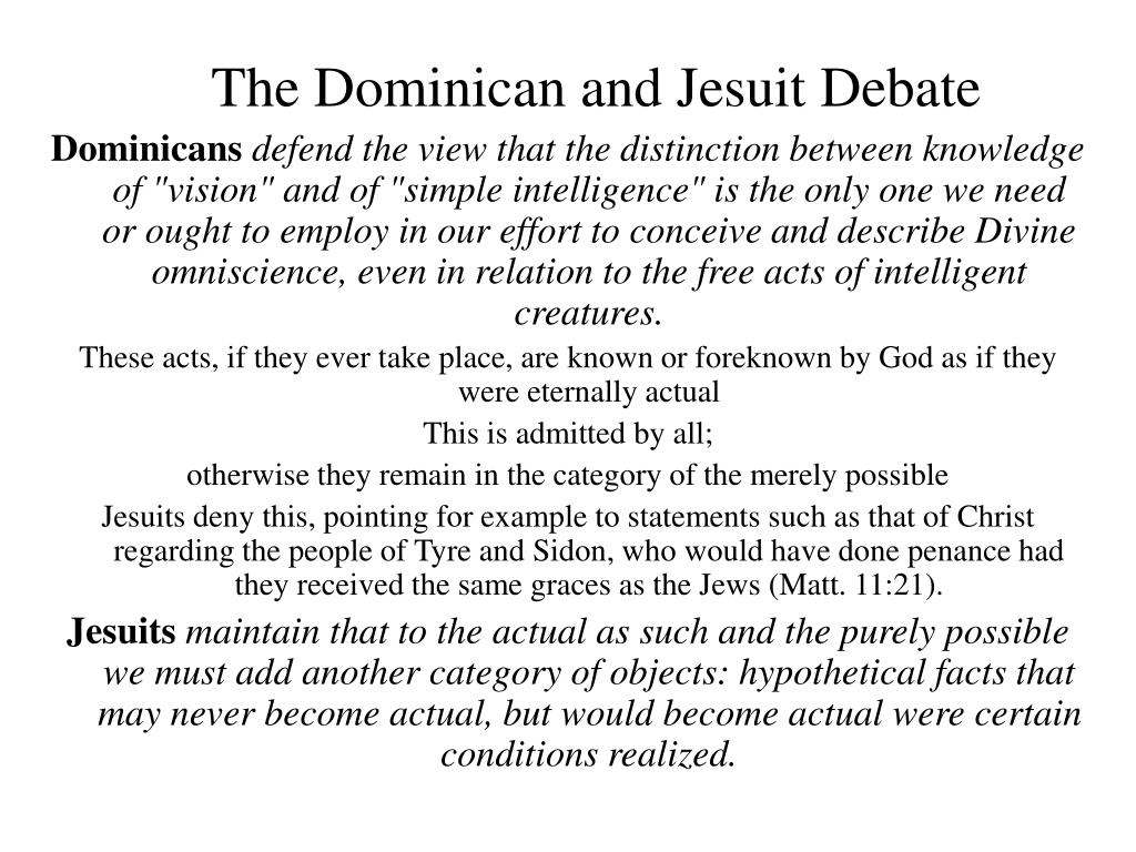 The Dominican and Jesuit Debate