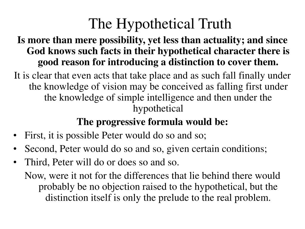 The Hypothetical Truth
