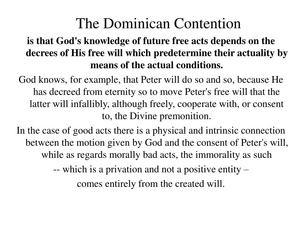 The Dominican Contention