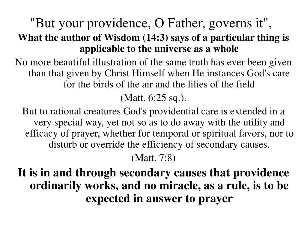 """""""But your providence, O Father, governs it"""","""