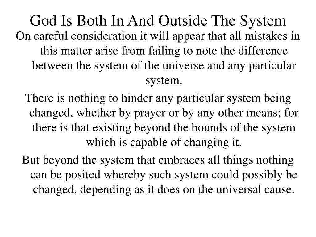 God Is Both In And Outside The System