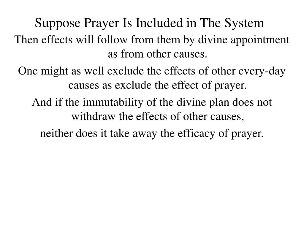 Suppose Prayer Is Included in The System