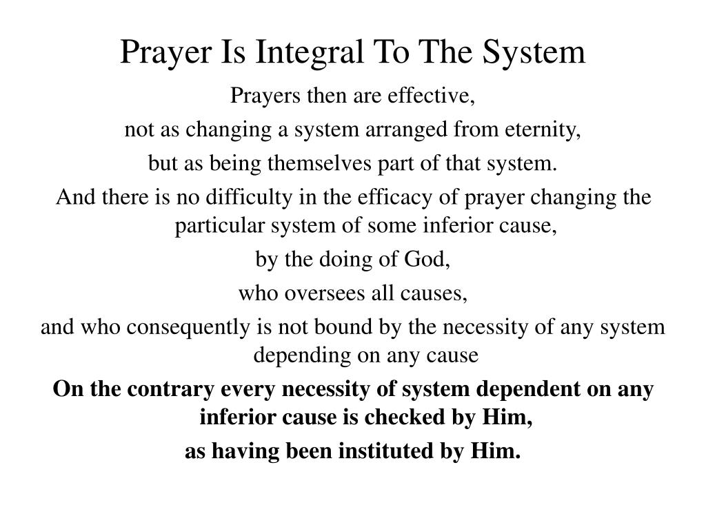 Prayer Is Integral To The System