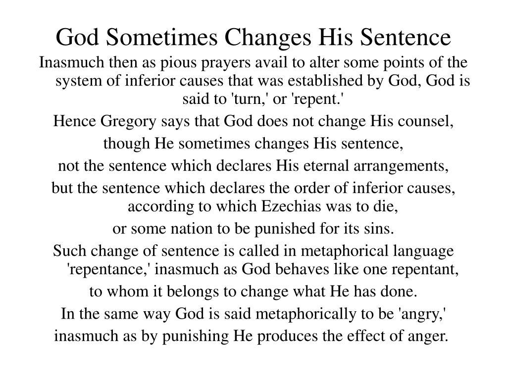 God Sometimes Changes His Sentence