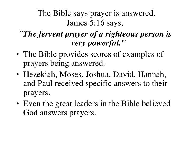 The bible says prayer is answered