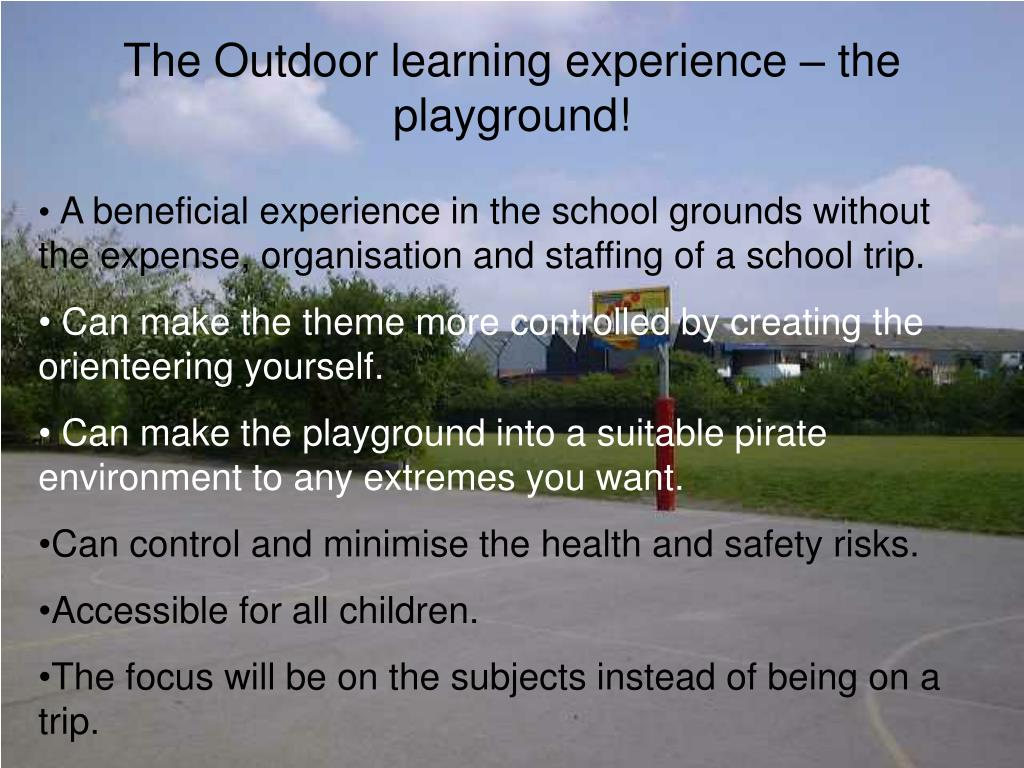 The Outdoor learning experience – the playground!