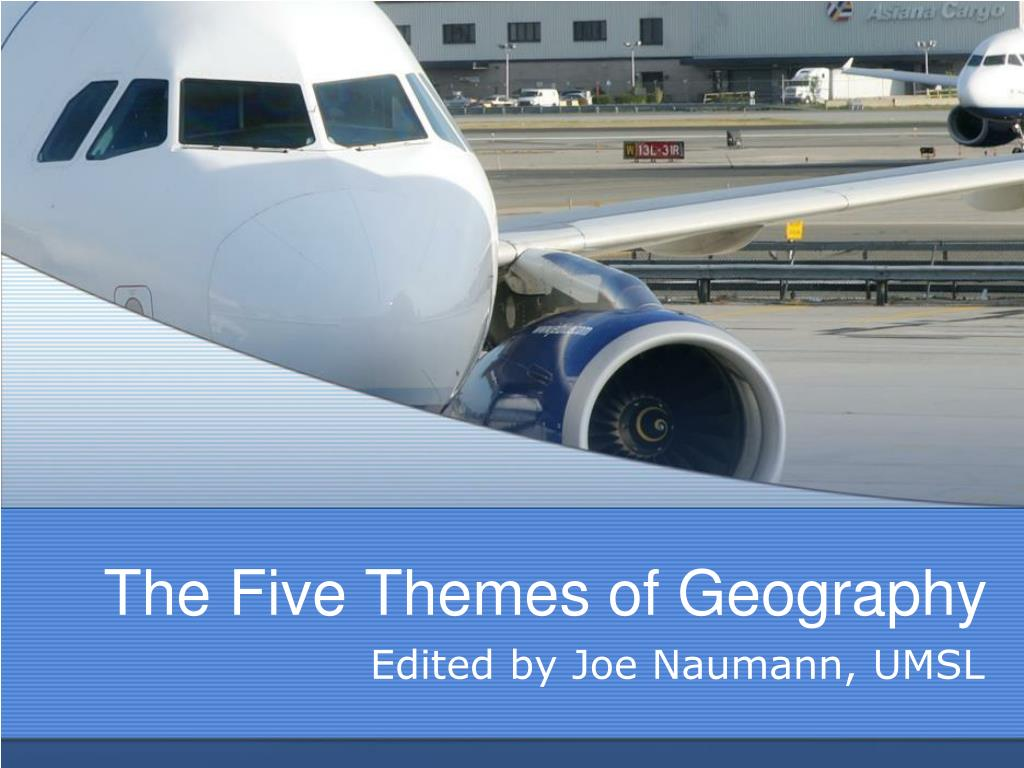 the five themes of geography l.
