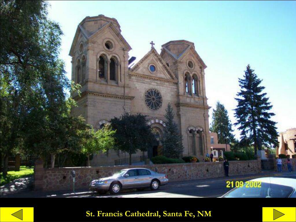St. Francis Cathedral, Santa Fe, NM