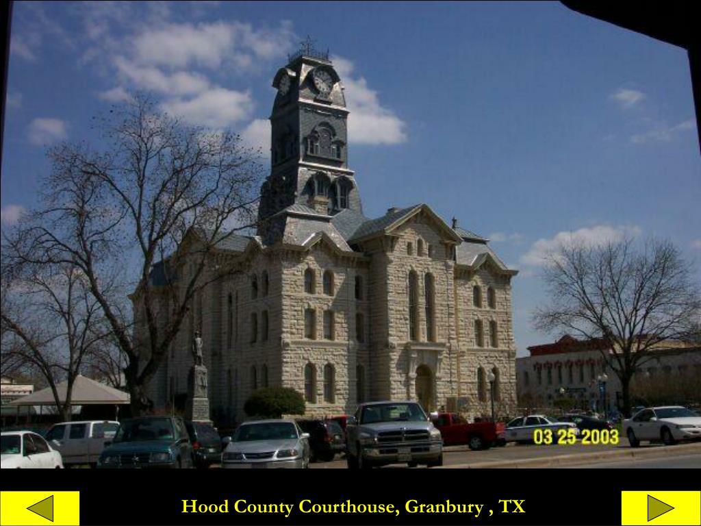 Hood County Courthouse, Granbury , TX