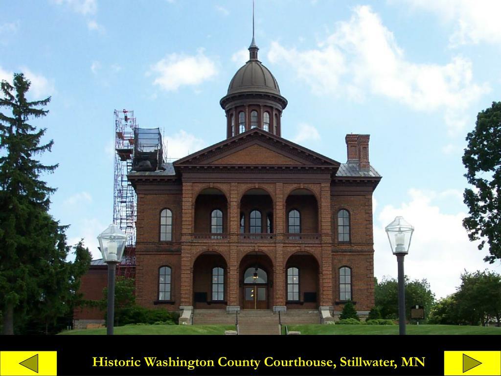 Historic Washington County Courthouse, Stillwater, MN