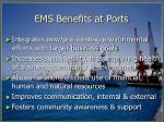 ems benefits at ports