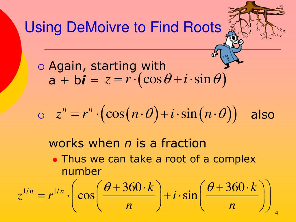 Using DeMoivre to Find Roots