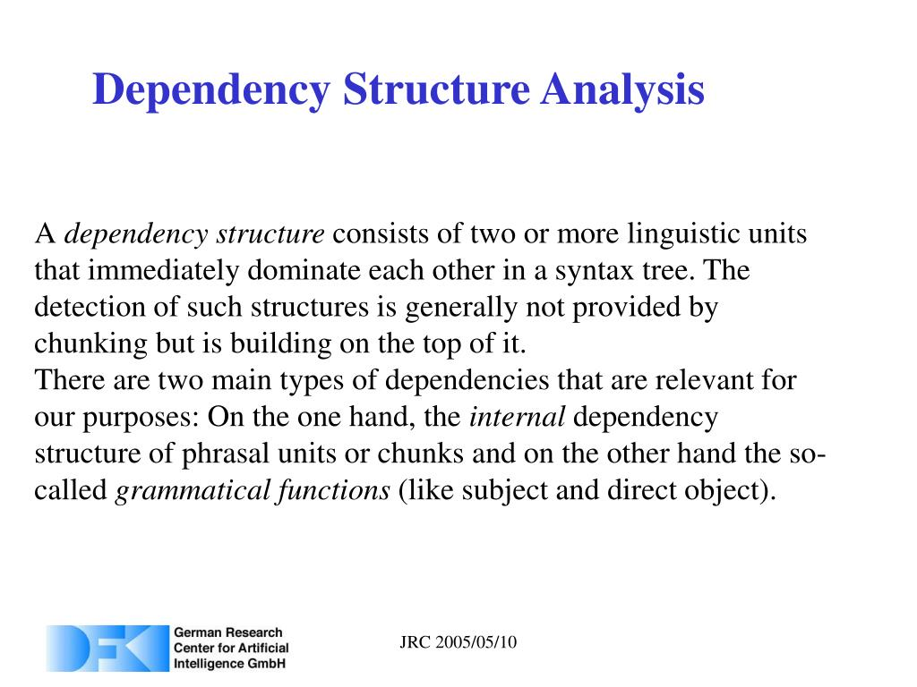 Dependency Structure Analysis