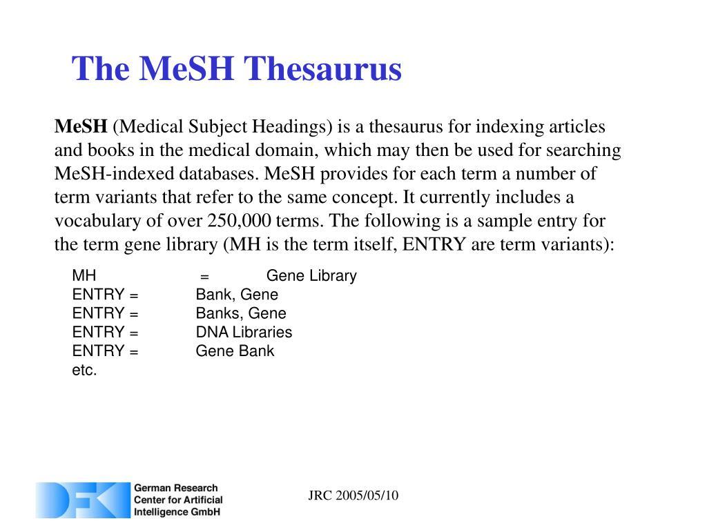 The MeSH Thesaurus