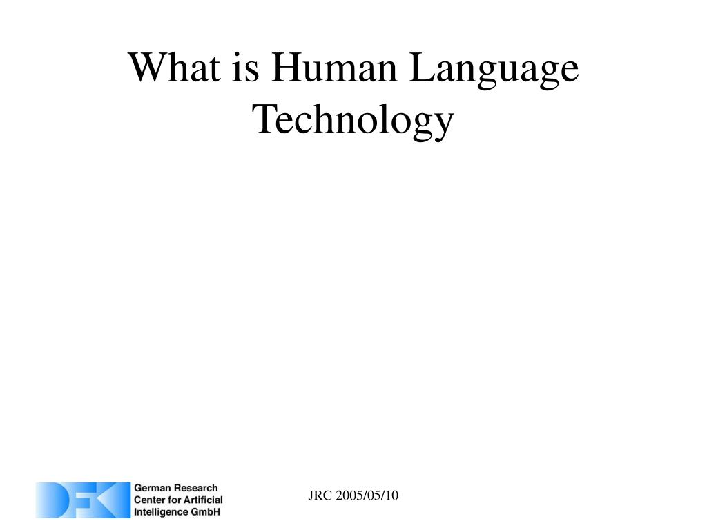 What is Human Language Technology