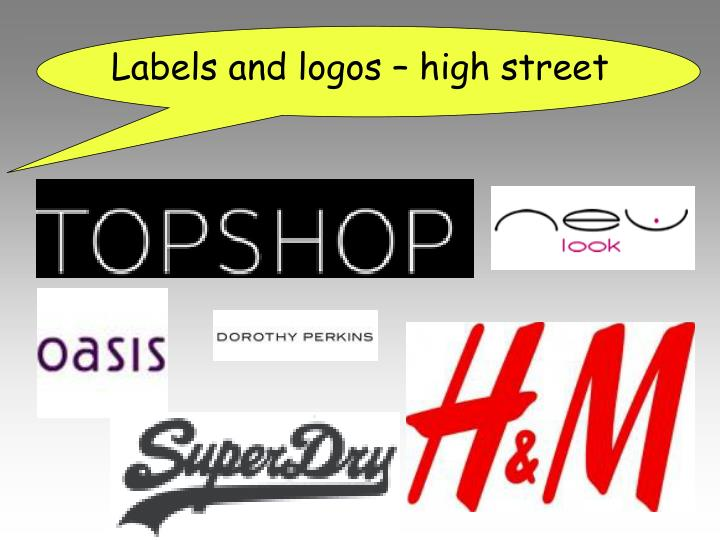 Labels and logos – high street
