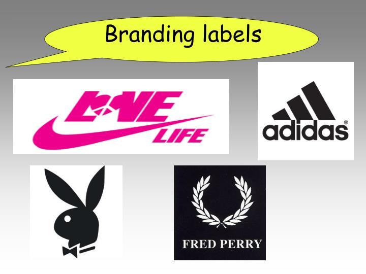 Branding labels