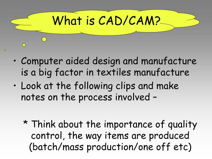 What is CAD/CAM?