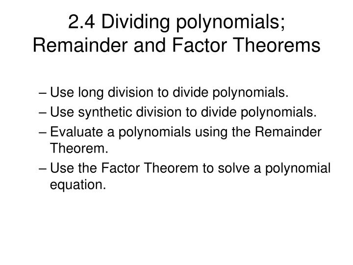 2 4 dividing polynomials remainder and factor theorems n.