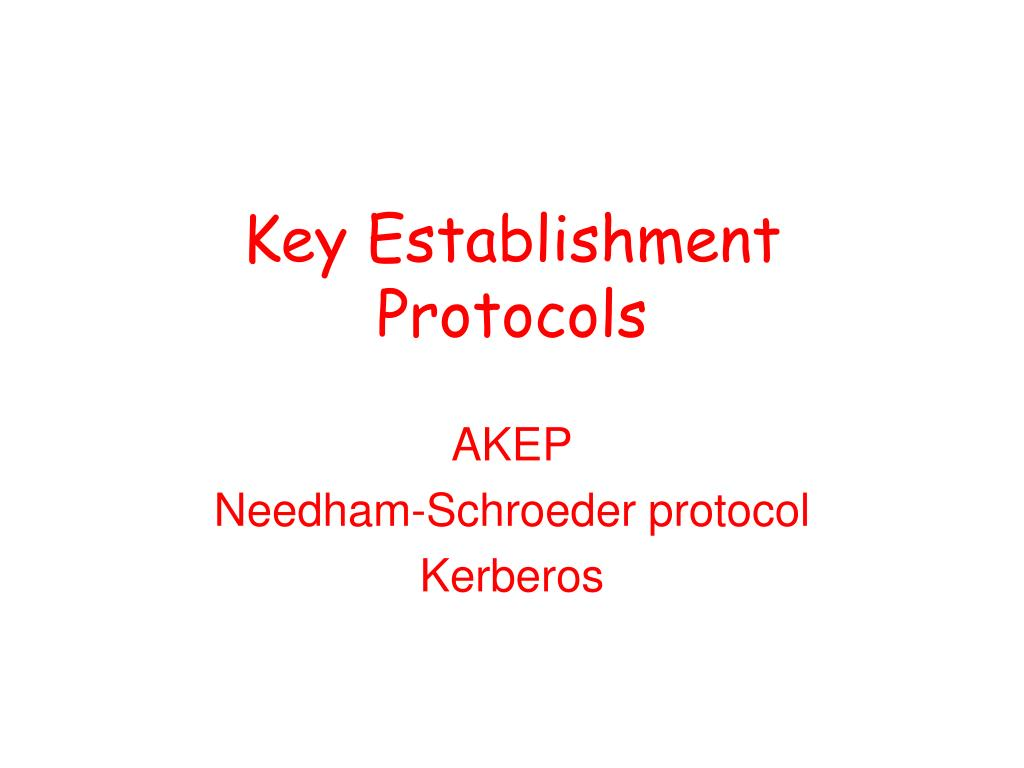 Key Establishment Protocols