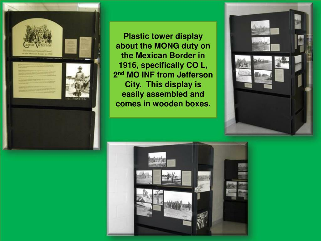 Plastic tower display about the MONG duty on the Mexican Border in 1916, specifically CO L, 2