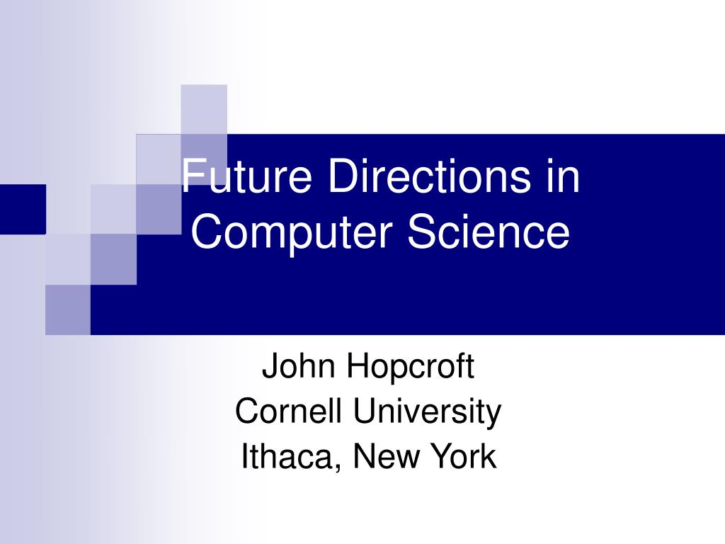 future directions in computer science l.