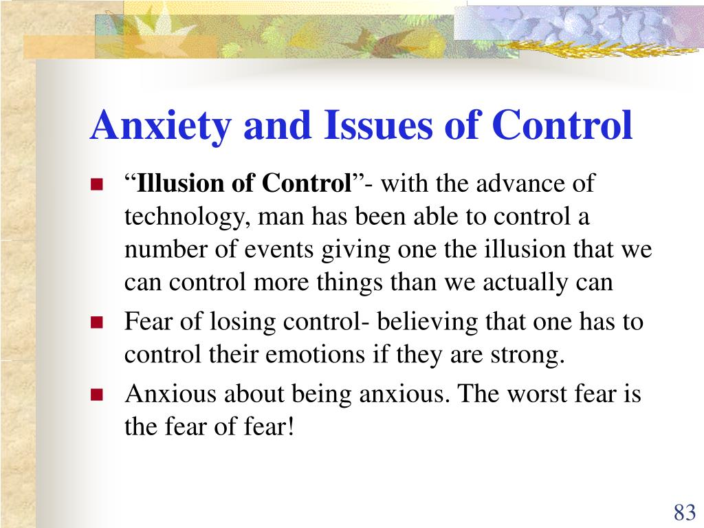 Anxiety and Issues of Control