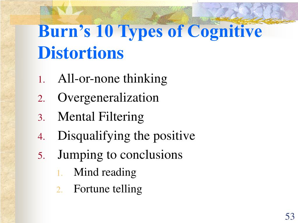 Burn's 10 Types of Cognitive Distortions
