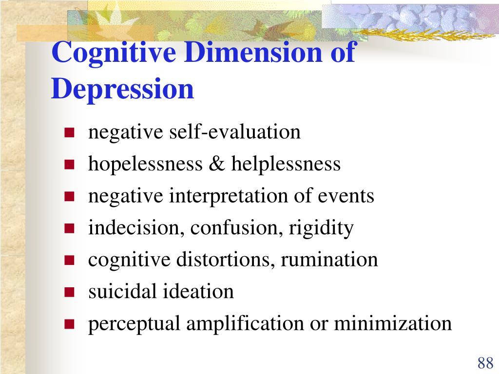 Cognitive Dimension of Depression